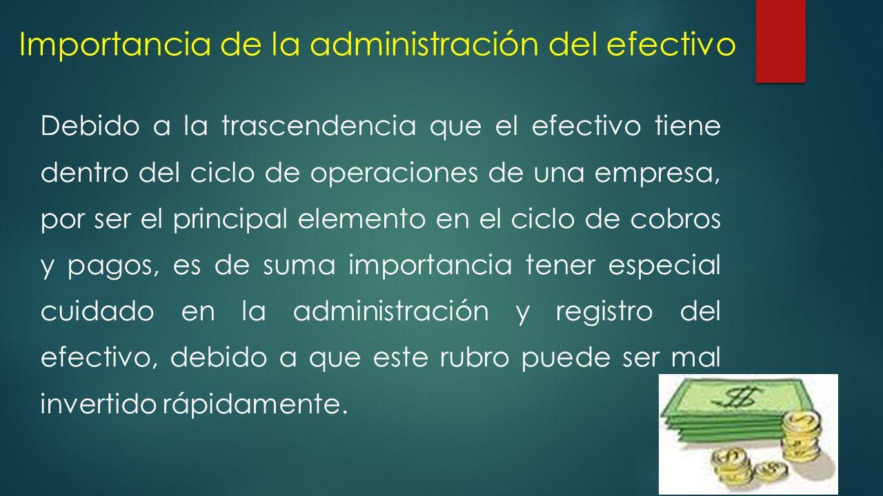 Importancia de la administración del efectivo