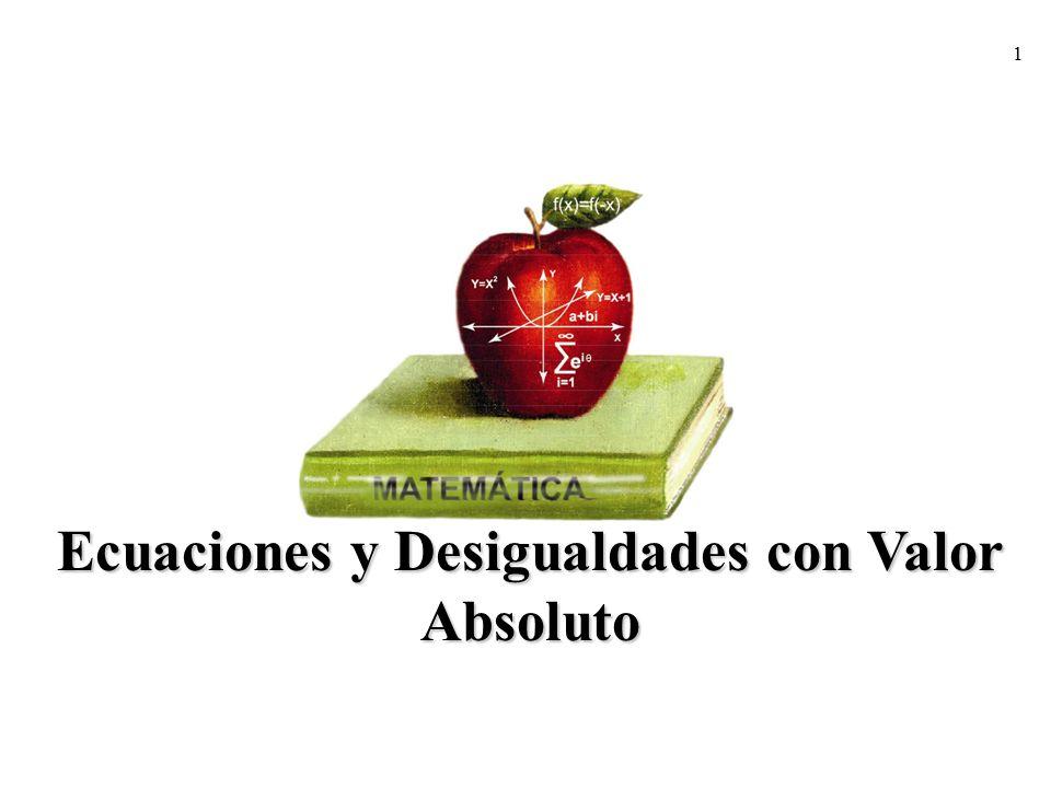 Ecuaciones y Desigualdades con Valor Absoluto
