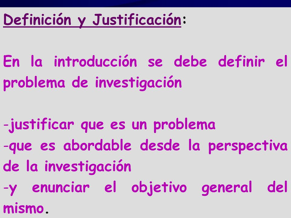 Definición y Justificación: