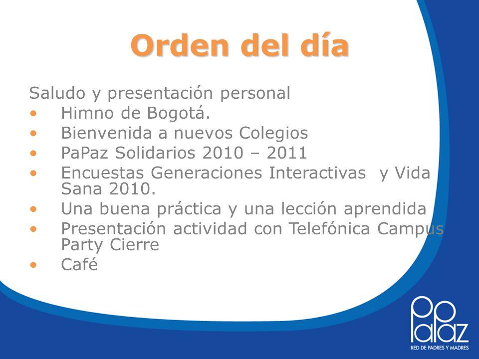 Orden del día Saludo y presentación personal Himno de Bogotá.