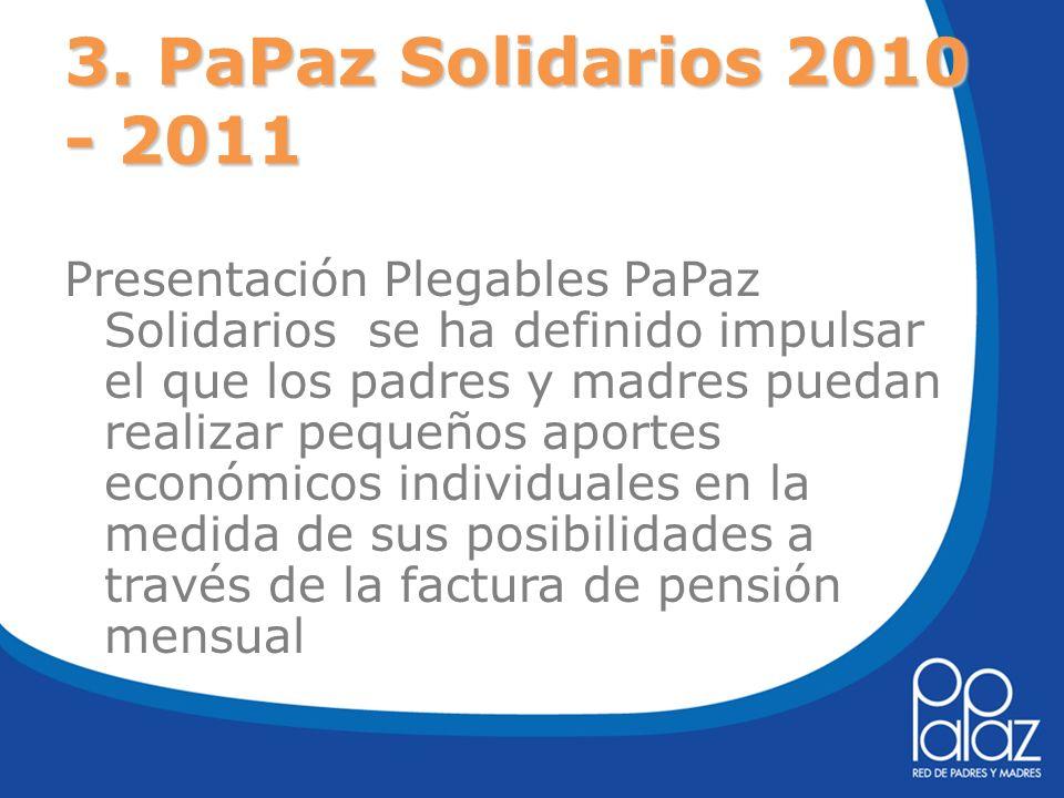 3. PaPaz Solidarios 2010 - 2011