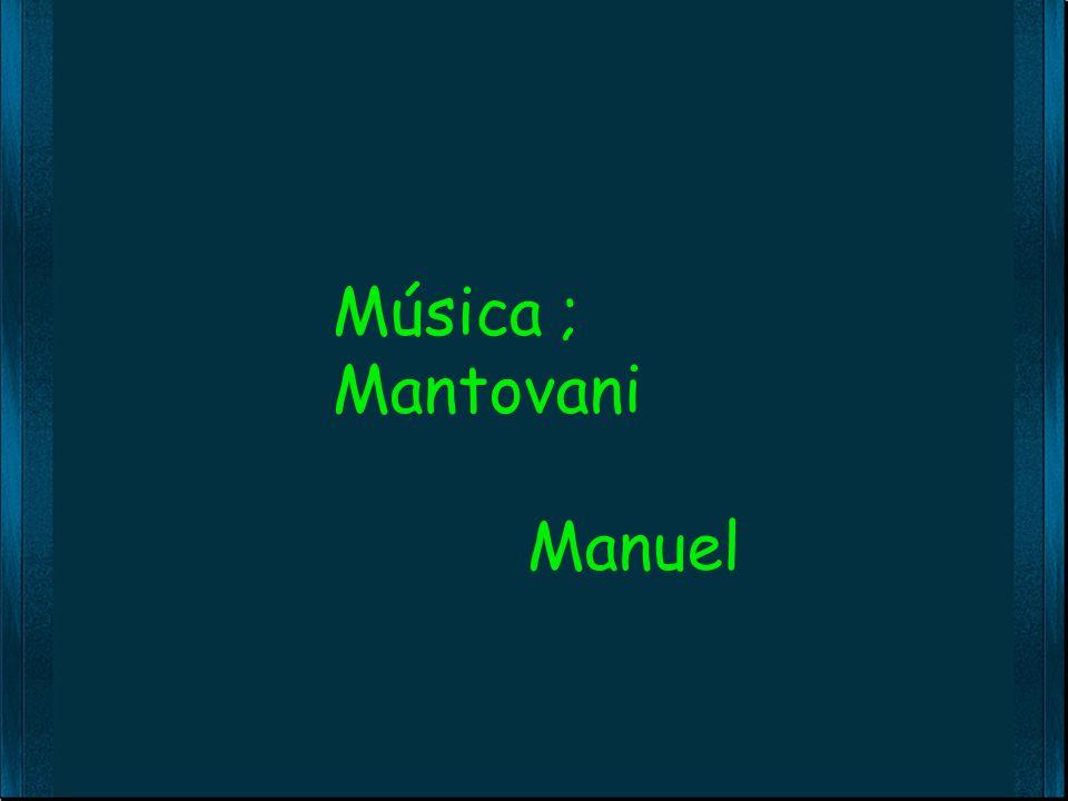 Música ; Mantovani Manuel