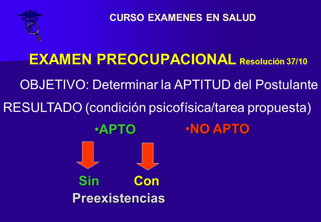 EXAMEN PREOCUPACIONAL Resolución 37/10