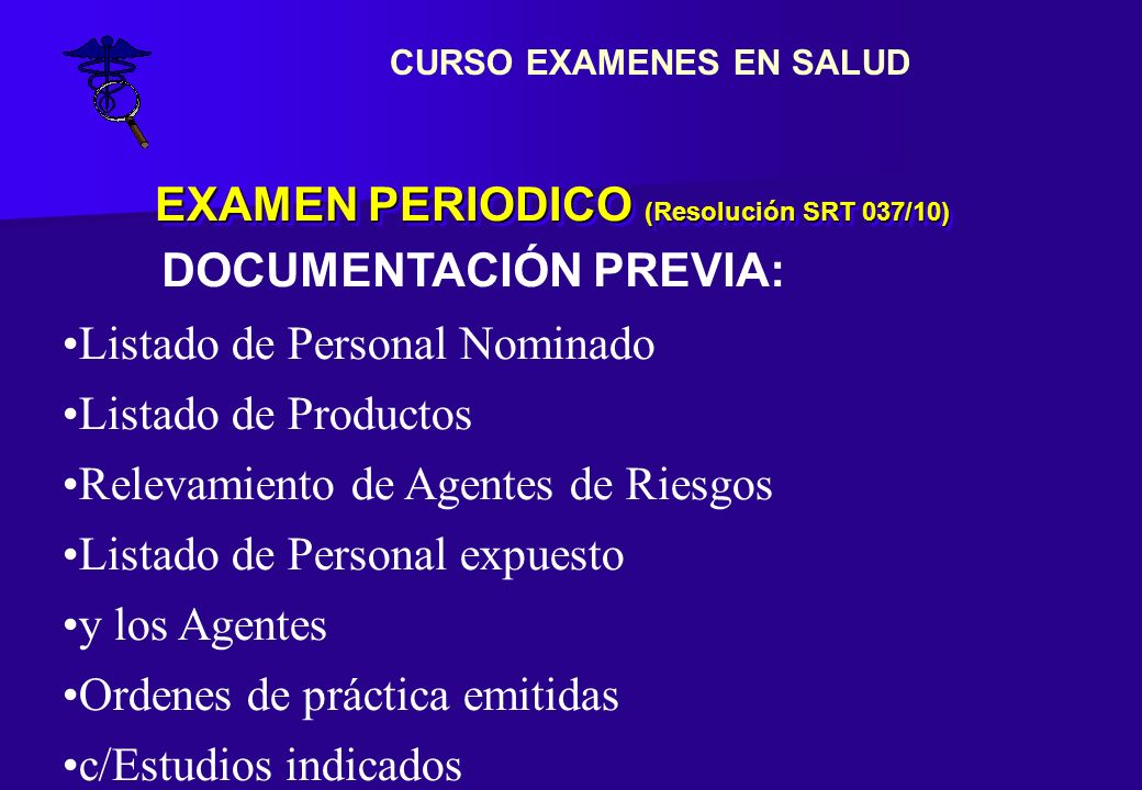 EXAMEN PERIODICO (Resolución SRT 037/10)