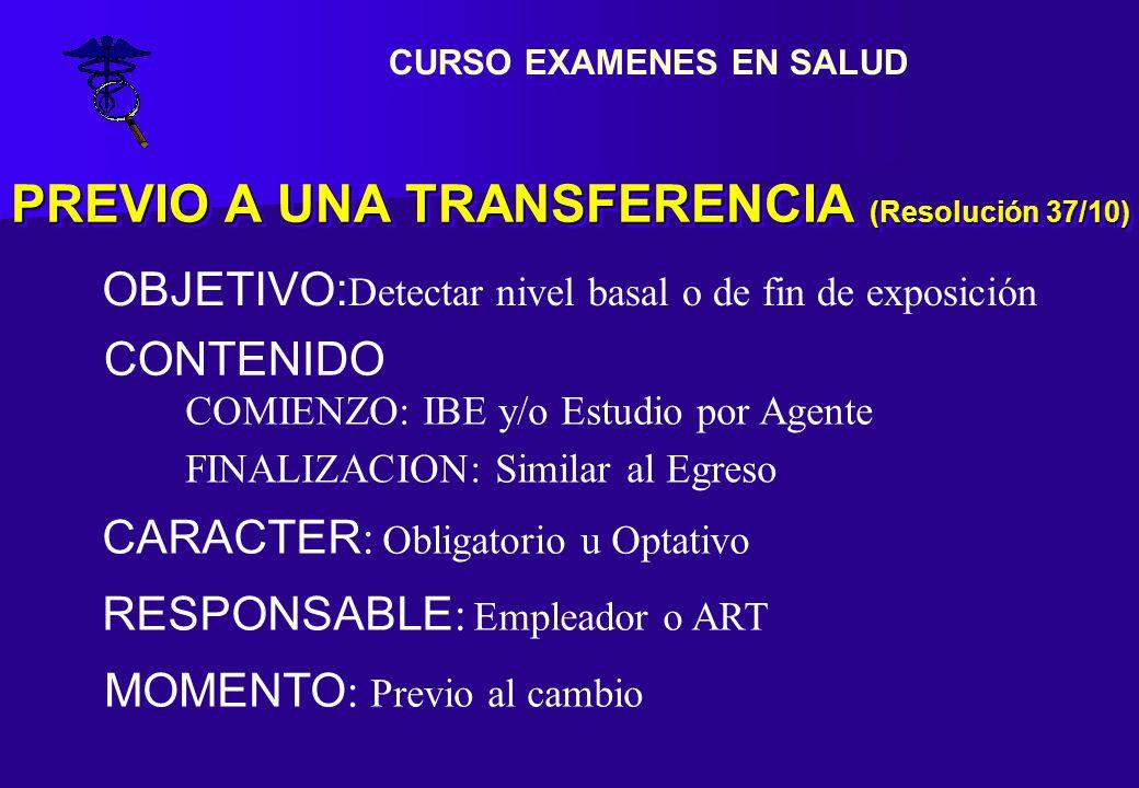PREVIO A UNA TRANSFERENCIA (Resolución 37/10)