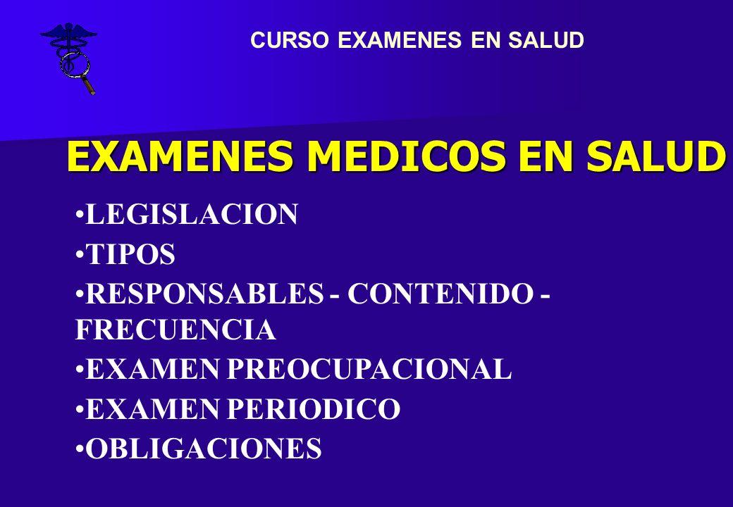 CURSO EXAMENES EN SALUD EXAMENES MEDICOS EN SALUD