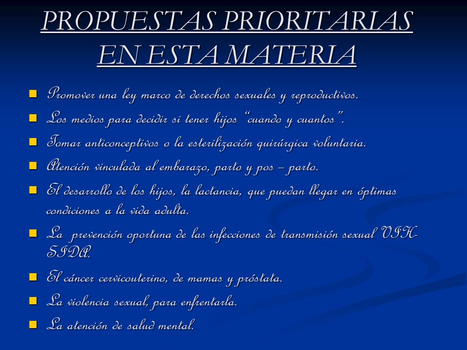 PROPUESTAS PRIORITARIAS EN ESTA MATERIA