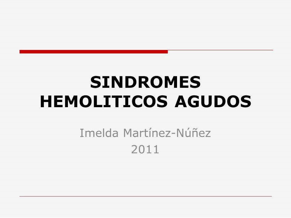 SINDROMES HEMOLITICOS AGUDOS
