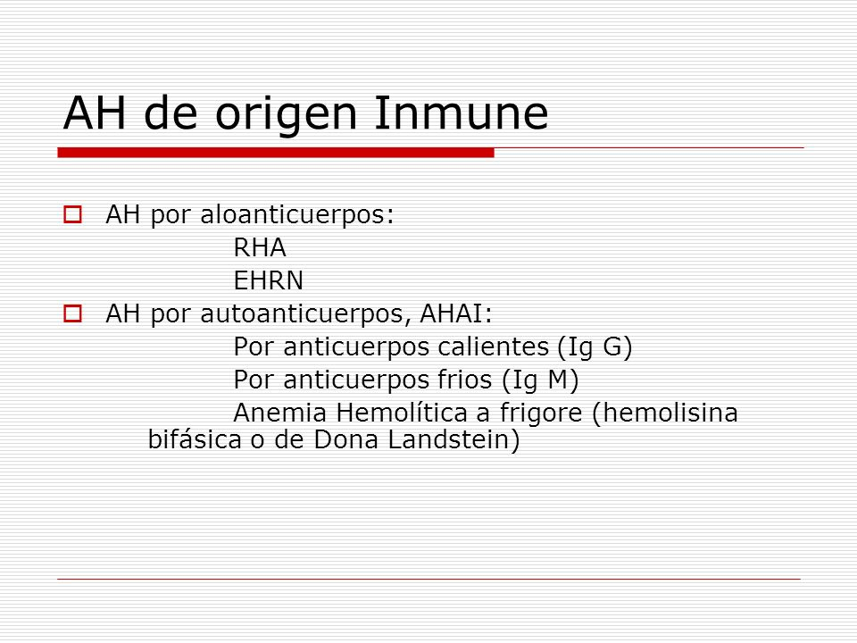 AH de origen Inmune AH por aloanticuerpos: RHA EHRN