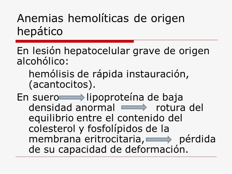 Anemias hemolíticas de origen hepático