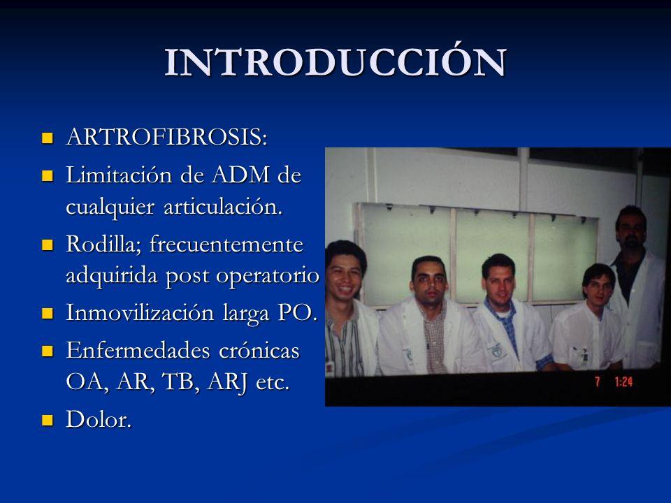 INTRODUCCIÓN ARTROFIBROSIS: