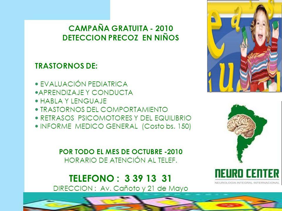DETECCION PRECOZ EN NIÑOS POR TODO EL MES DE OCTUBRE -2010