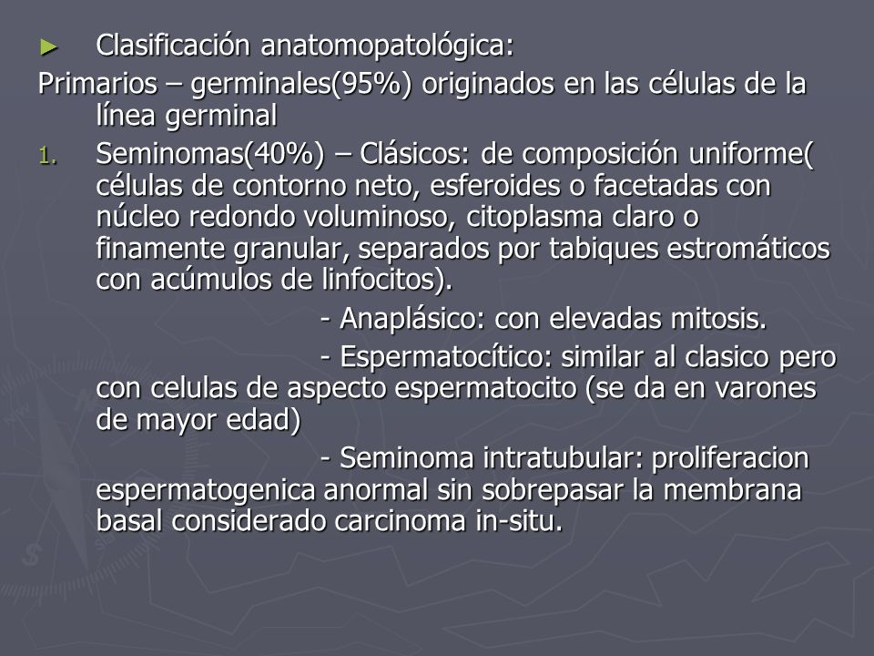 Clasificación anatomopatológica: