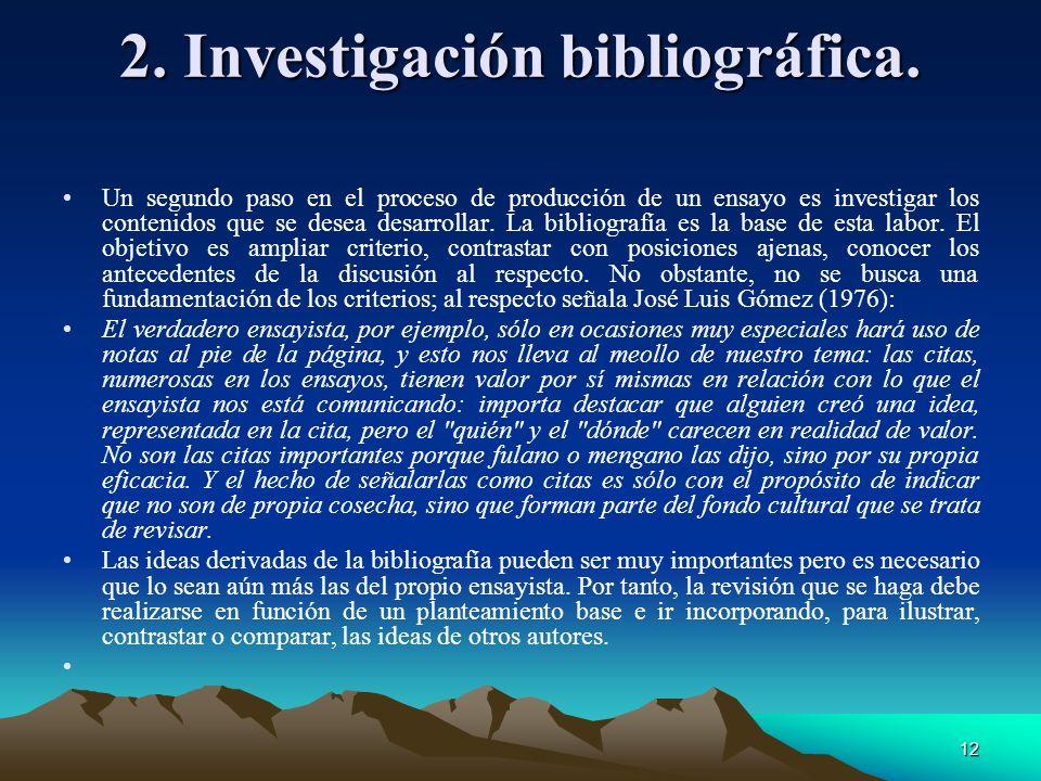 2. Investigación bibliográfica.