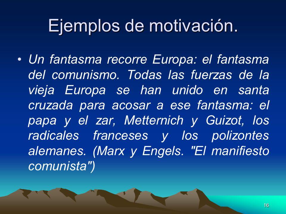 Ejemplos de motivación.