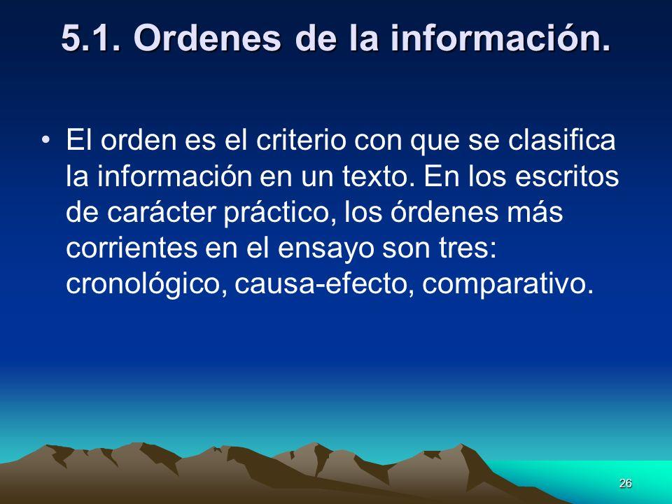 5.1. Ordenes de la información.