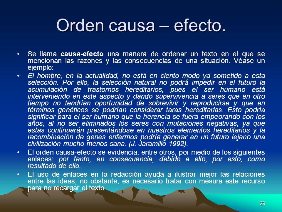 Orden causa – efecto.