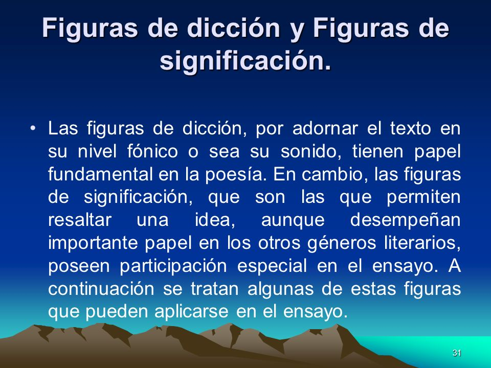 Figuras de dicción y Figuras de significación.