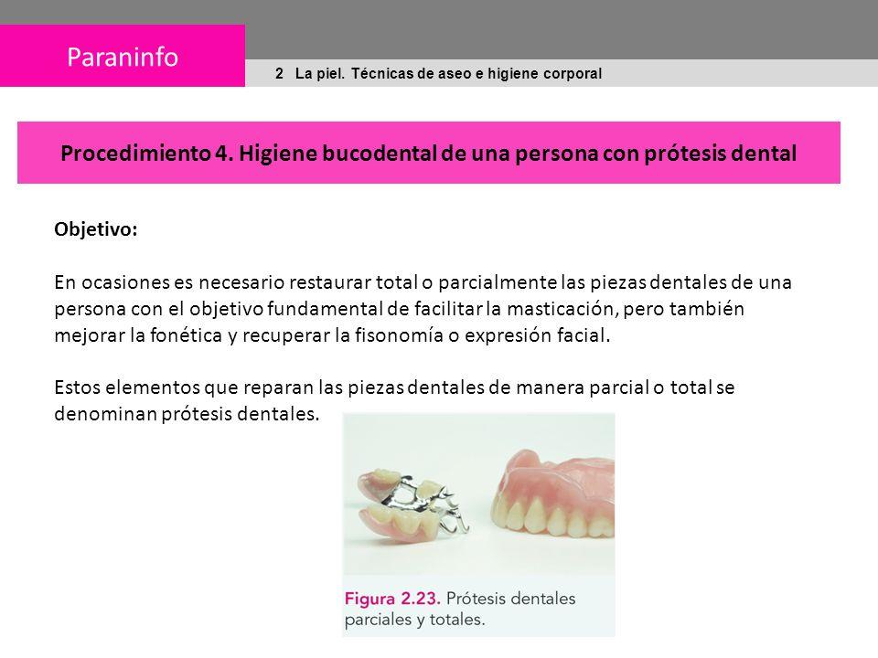 Procedimiento 4. Higiene bucodental de una persona con prótesis dental