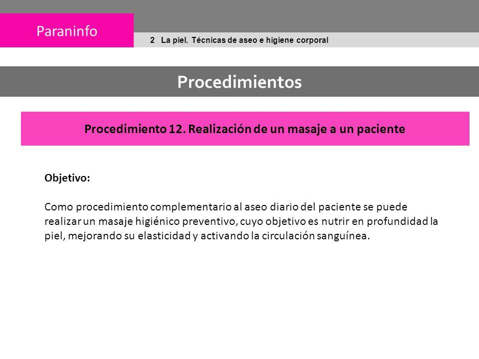 Procedimiento 12. Realización de un masaje a un paciente