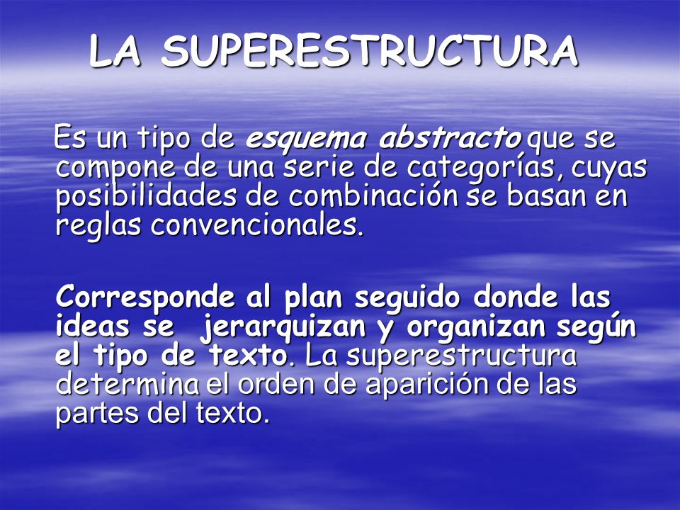 LA SUPERESTRUCTURA