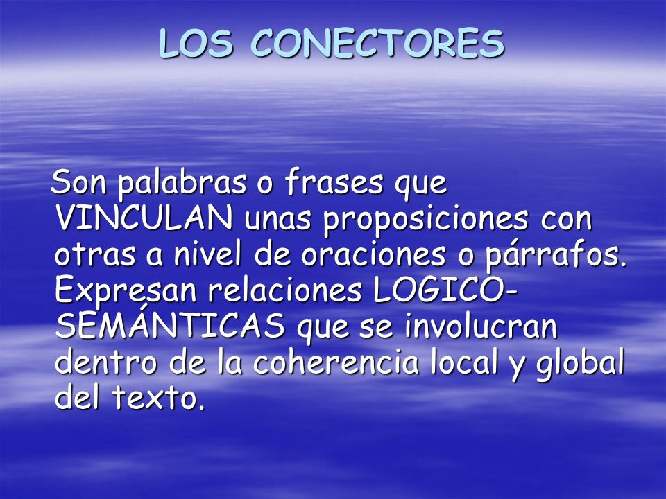 LOS CONECTORES