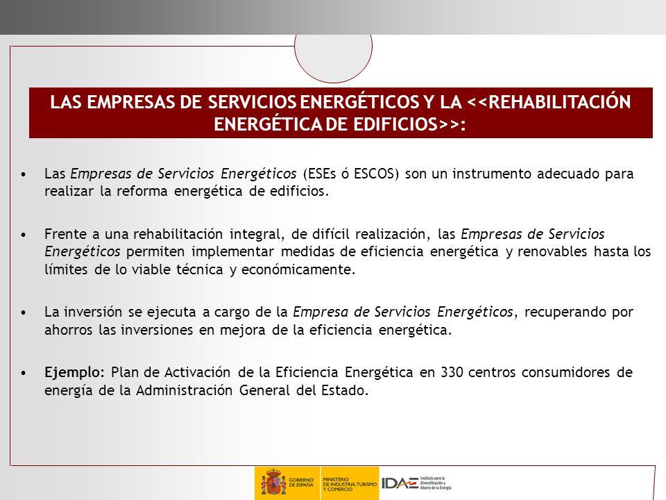 LAS EMPRESAS DE SERVICIOS ENERGÉTICOS Y LA <<REHABILITACIÓN ENERGÉTICA DE EDIFICIOS>>: