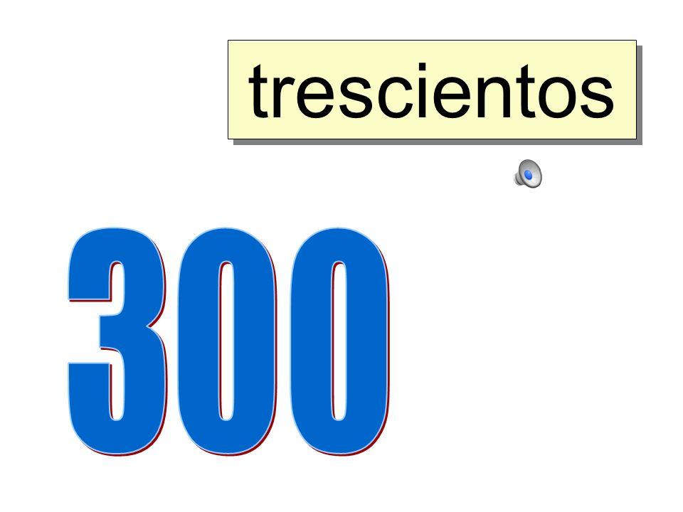 trescientos 300