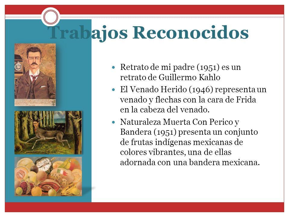 Trabajos Reconocidos Retrato de mi padre (1951) es un retrato de Guillermo Kahlo.