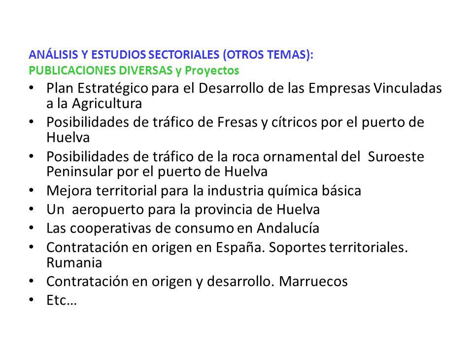 Posibilidades de tráfico de Fresas y cítricos por el puerto de Huelva