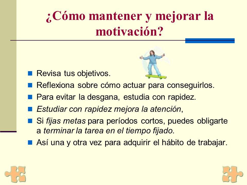 ¿Cómo mantener y mejorar la motivación
