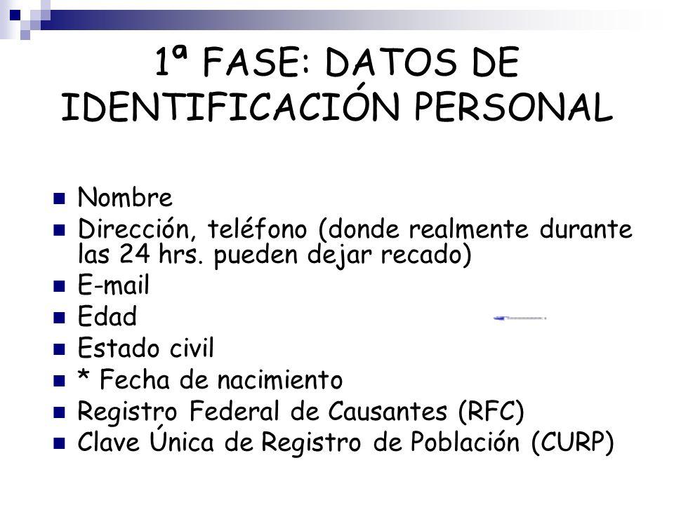 1ª FASE: DATOS DE IDENTIFICACIÓN PERSONAL