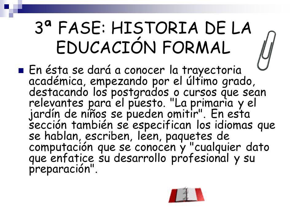 3ª FASE: HISTORIA DE LA EDUCACIÓN FORMAL