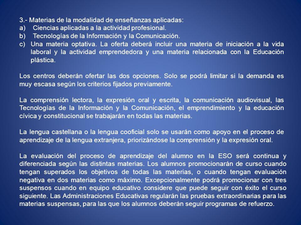 3.- Materias de la modalidad de enseñanzas aplicadas: