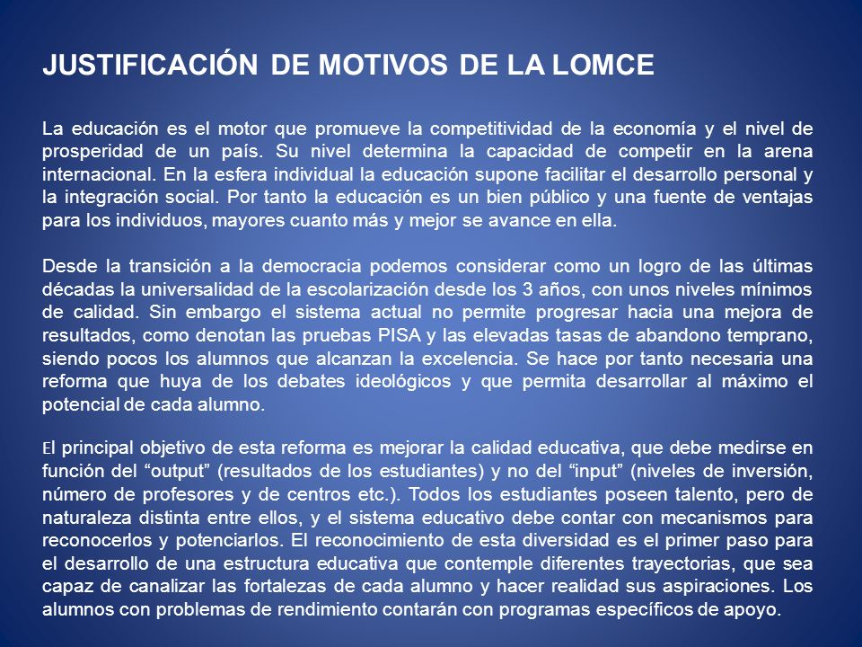 JUSTIFICACIÓN DE MOTIVOS DE LA LOMCE