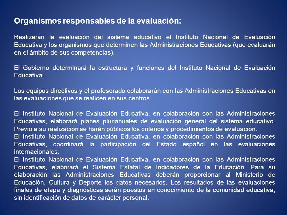 Organismos responsables de la evaluación: