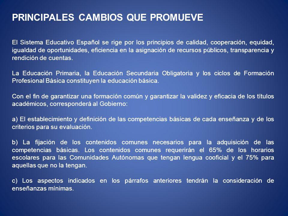 PRINCIPALES CAMBIOS QUE PROMUEVE