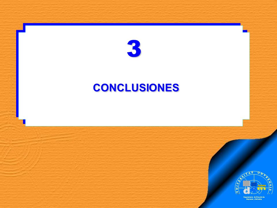 3 CONCLUSIONES . m d e VNIVERSITAS ONVBENSIS SAPERE AVDE