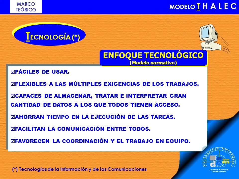(*) Tecnologías de la Información y de las Comunicaciones