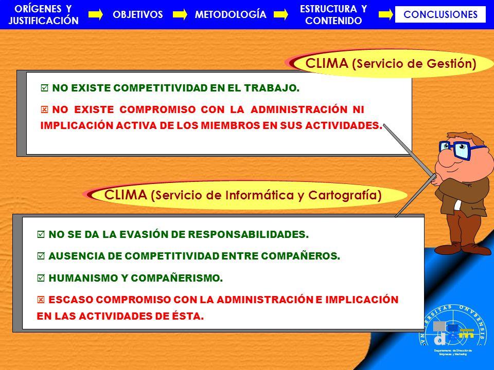 . m d e VNIVERSITAS ONVBENSIS SAPERE AVDE CLIMA (Servicio de Gestión)