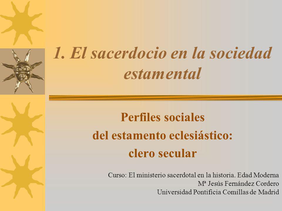 1. El sacerdocio en la sociedad estamental