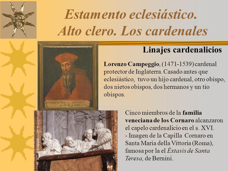 Estamento eclesiástico. Alto clero. Los cardenales