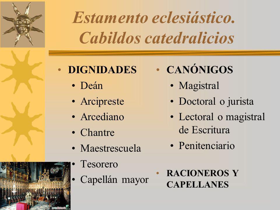 Estamento eclesiástico. Cabildos catedralicios