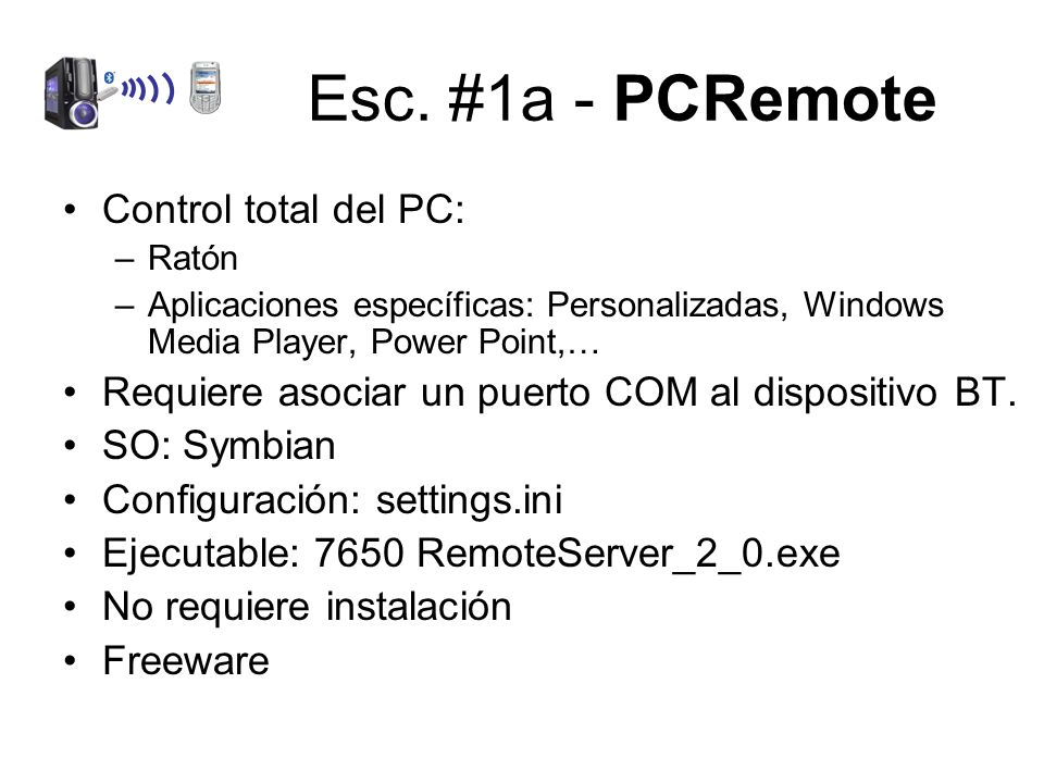 Esc. #1a - PCRemote Control total del PC:
