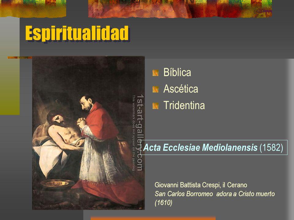 Espiritualidad Bíblica Ascética Tridentina