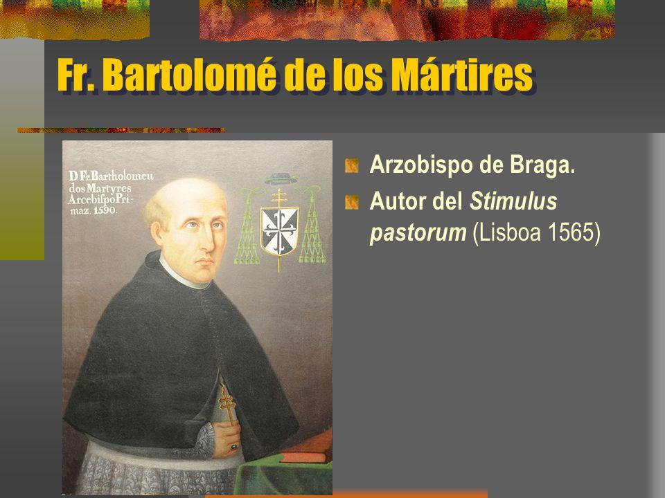 Fr. Bartolomé de los Mártires