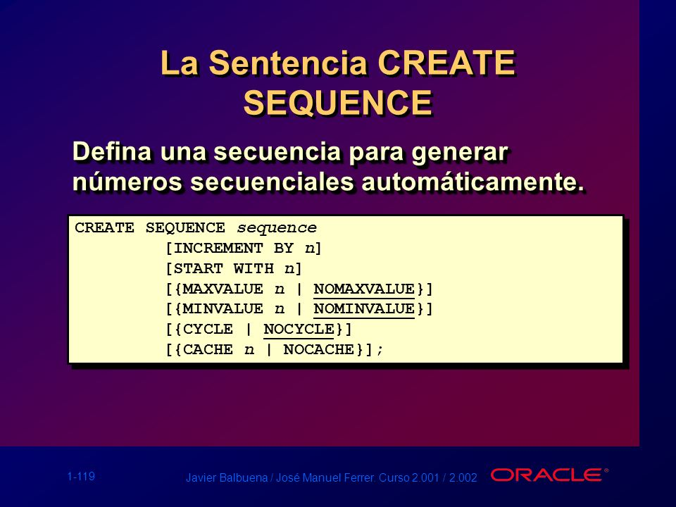 La Sentencia CREATE SEQUENCE
