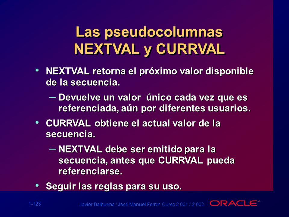 Las pseudocolumnas NEXTVAL y CURRVAL