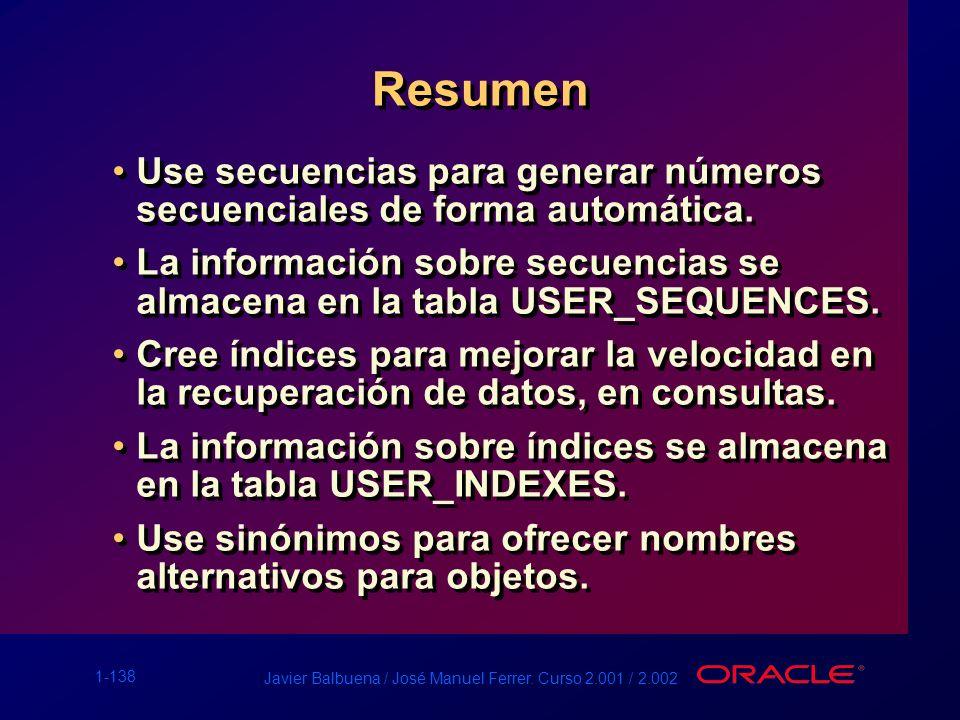 Resumen Use secuencias para generar números secuenciales de forma automática.