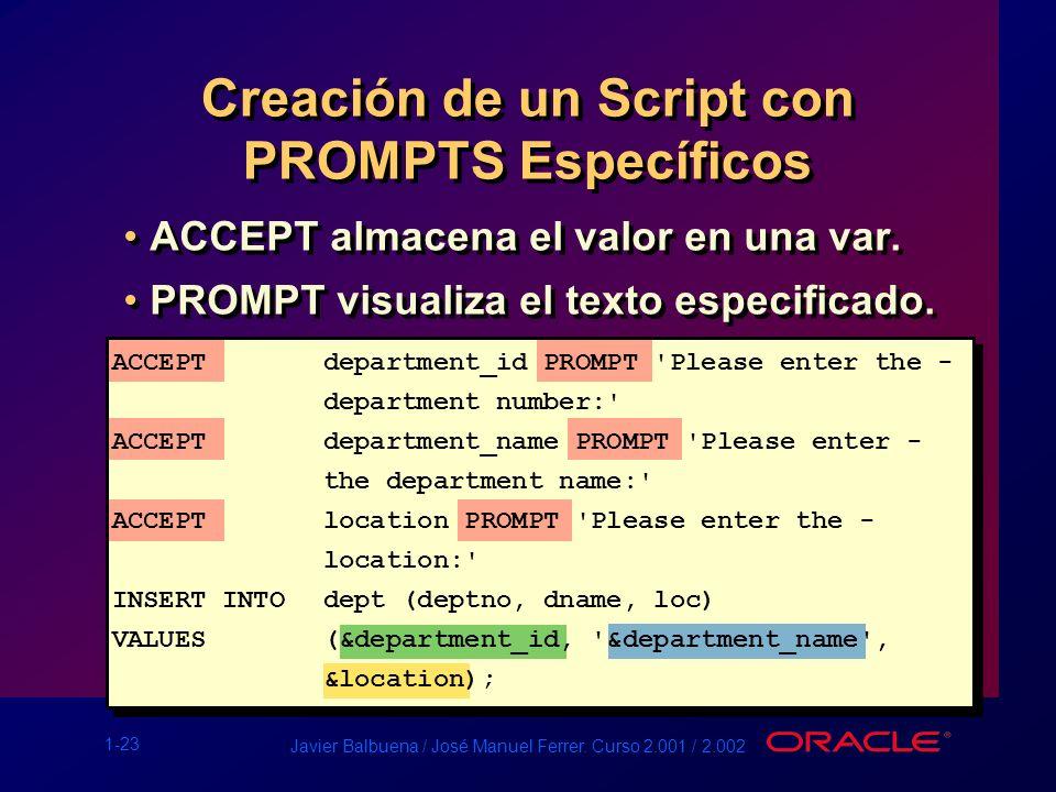 Creación de un Script con PROMPTS Específicos
